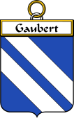 French Coat of Arms Badge for Gaubert