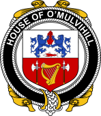 Irish Coat of Arms Badge for the O'MULVIHILL family
