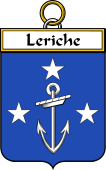 French Coat of Arms Badge for Leriche (Riche le)