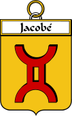 French Coat of Arms Badge for Jacobé