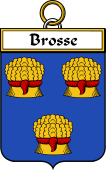 French Coat of Arms Badge for Brosse