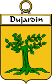 French Coat of Arms Badge for Dujardin (Jardin du)