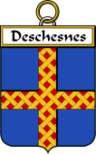 French Coat of Arms Badge for Deschesnes (Chesnes des)
