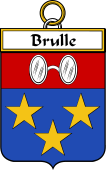 French Coat of Arms Badge for Brulle