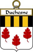 French Coat of Arms Badge for Duchesne (Chesne du)