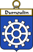 French Coat of Arms Badge for Dumoulin