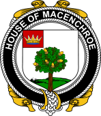 Irish Coat of Arms Badge for the MACENCHROE family